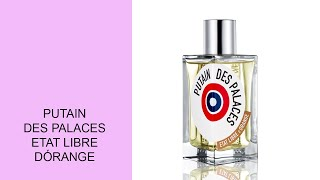 Putain des Palaces - Etat Libre DÓrange - This is not a Love Scent...