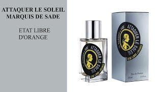 Etat Libre d'Orange — Attaquer le Soleil Marquis de Sade I